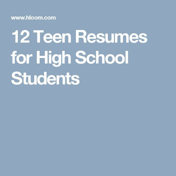 Teen Resumes For High School Students  Self Help  Organizaton