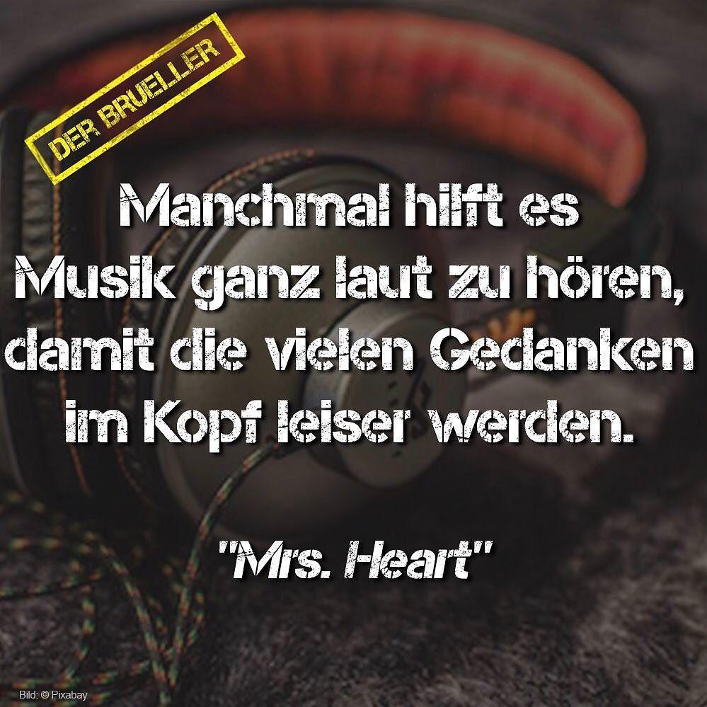 Zitat Mrs Heart Musik Laut Horen Gedanken Kopf Bruller