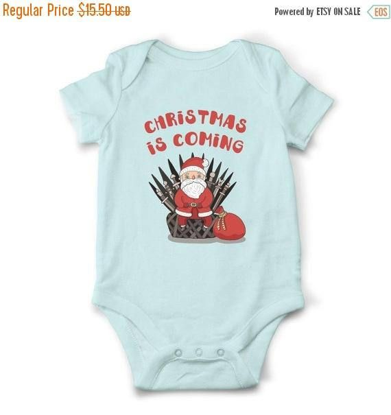 Christmas Is Coming Baby Onesie Christmas Baby Outfit Game Of