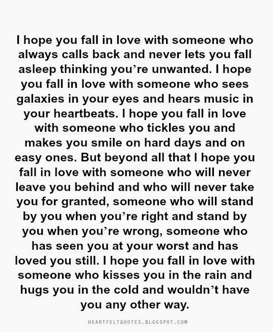 Heartfelt Quotes I Hope You Fall In Love With Someone Who Will