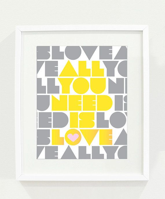 All You Need is Love 11x14 Typography Print, Beatles Song Quote ...