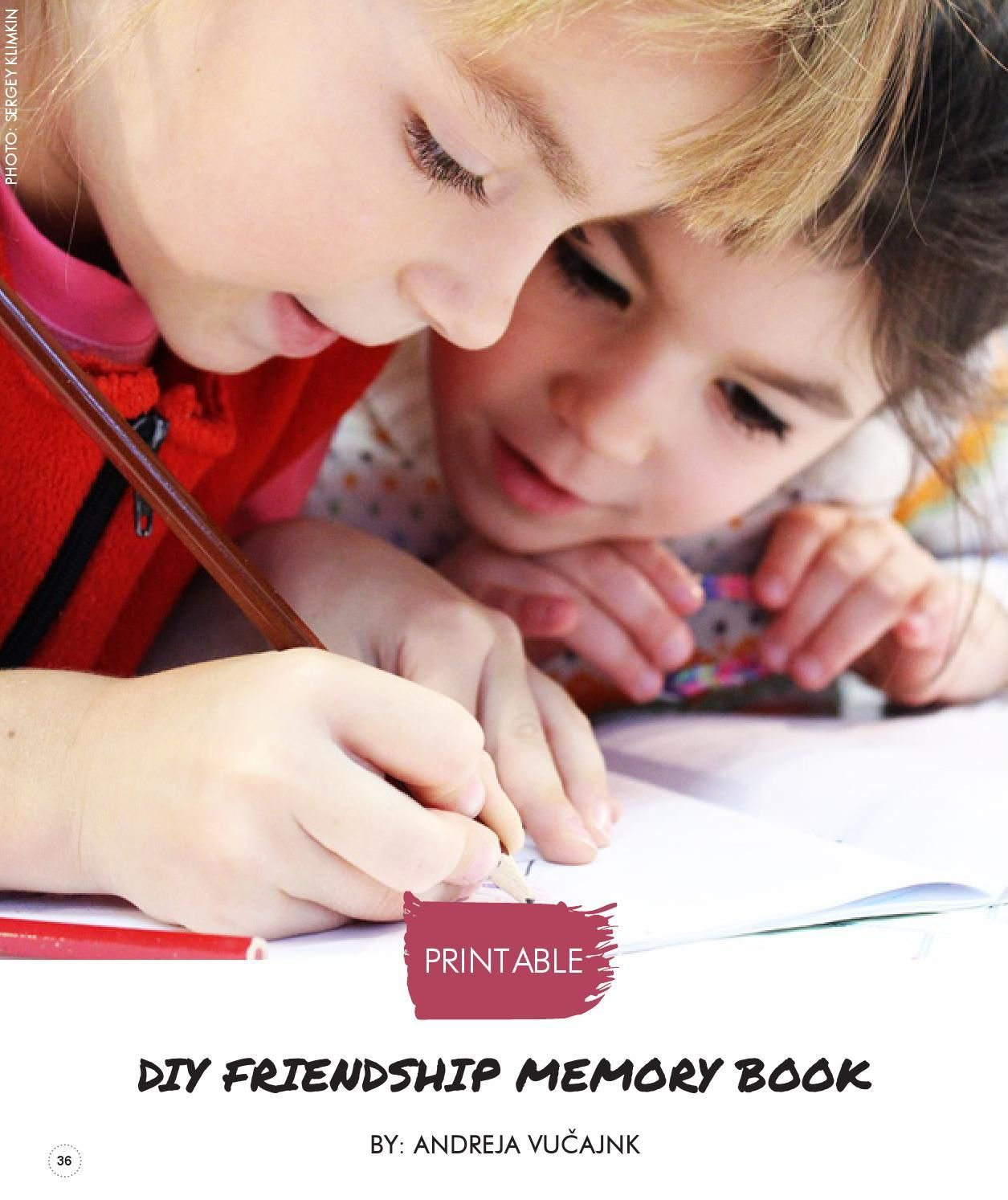 DIY friendship memory book. Great idea for Valentine's day kids activity too. By Andreja Vucajnk (Itsy Bitsy Fun) on Kids Nation Magazine - Edition 9 January/February 2016
