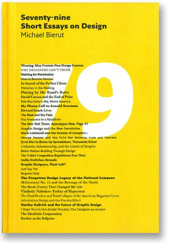 Collection of essays on design written by Michael Bierut Designed