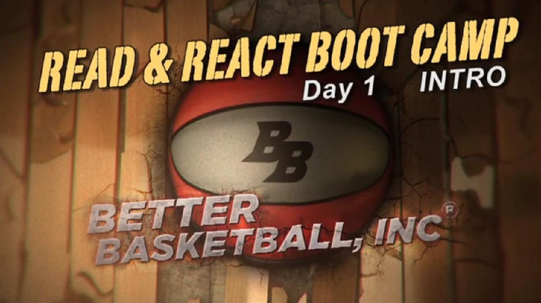 Read & React Boot Camp Day 1 by Better Basketball (With