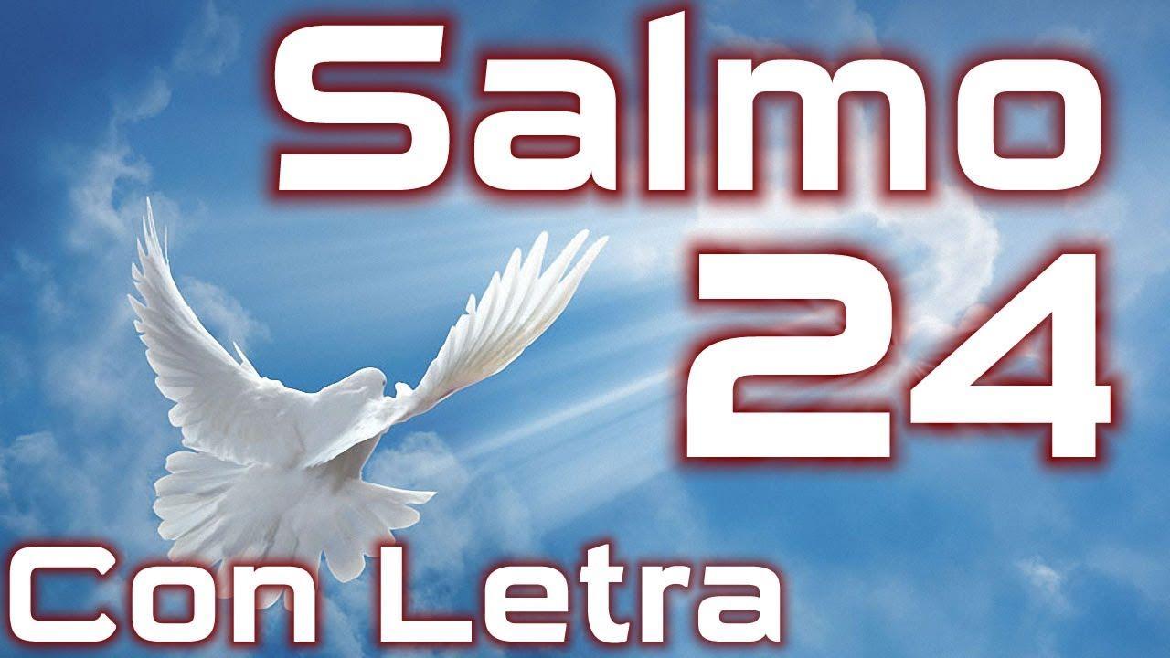 Salmo 24 El Rey De Gloria Con Letra Hd Salmos De David Salmos Salmos 20