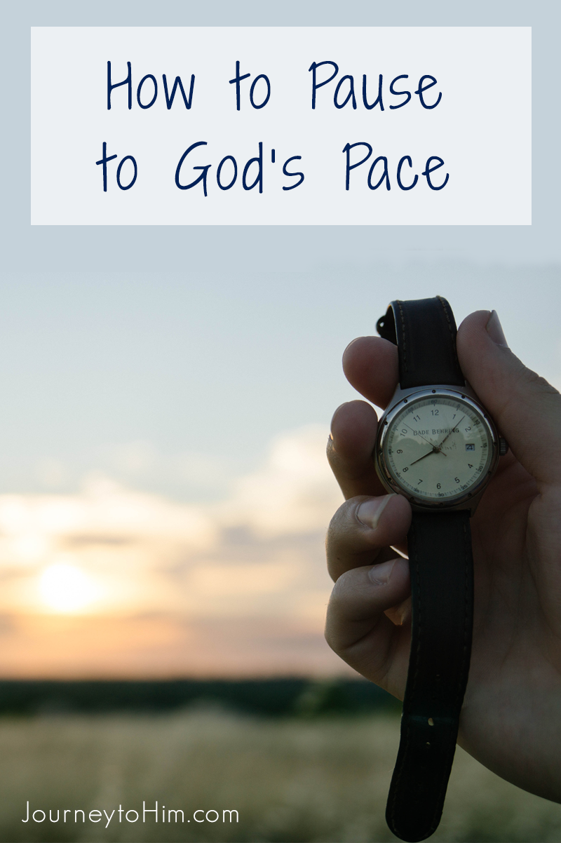 Do you Need to Learn How to Slow down to God's Perfect Pace