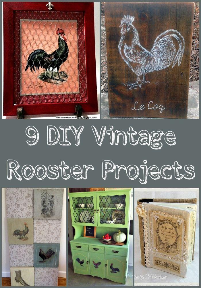 9 DIY Vintage Rooster Projects   Hühner, Handarbeiten und Basteln