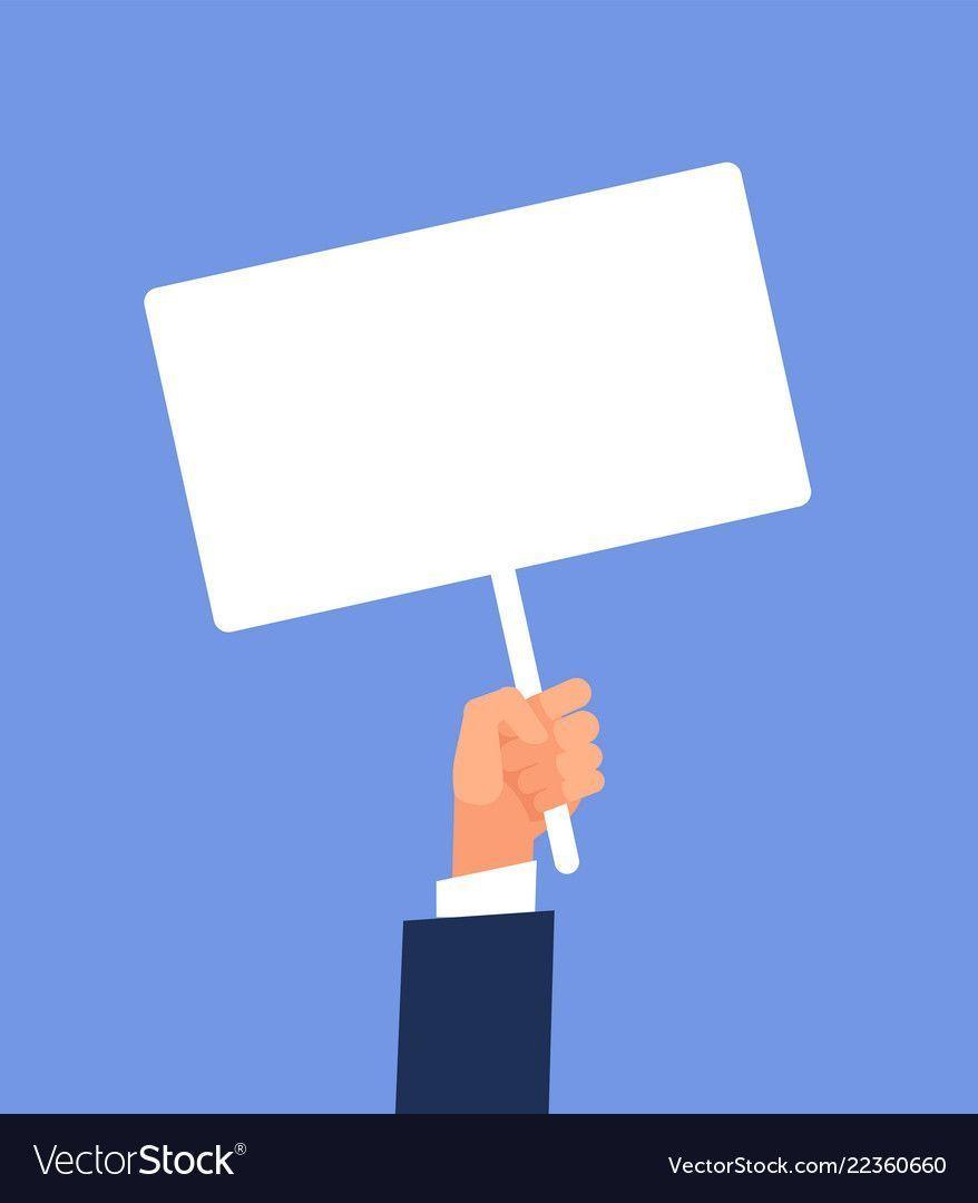 Empty Sign In Hand Hands Holding Blank Protest Poster Cartoon Vector Illustrat
