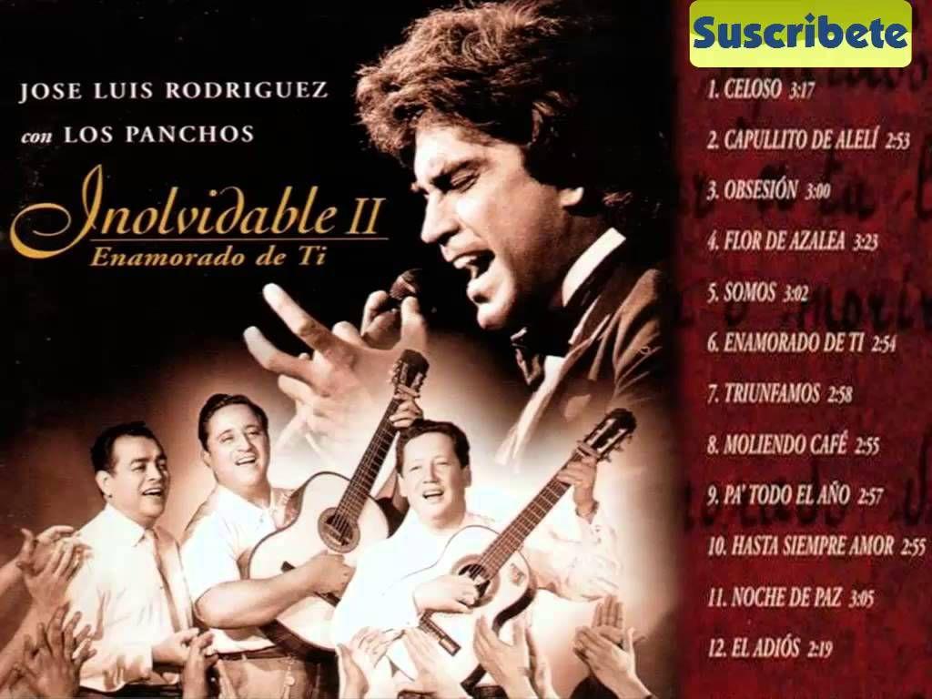 Jose Luis Rodriguez Con Los Panchos Inolvidable Ii Jose Luis Rodriguez Musica Vallenata Musica Ranchera