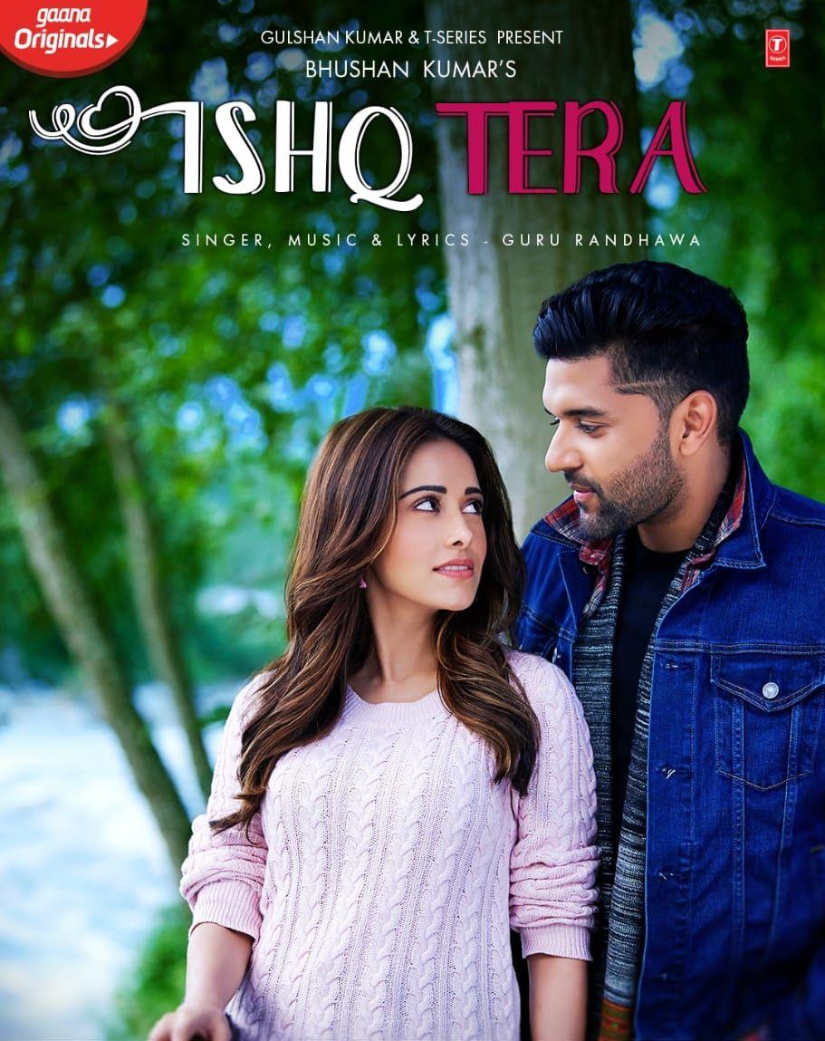 Download New MP3 Song Ishq Tera By Guru Randhawa