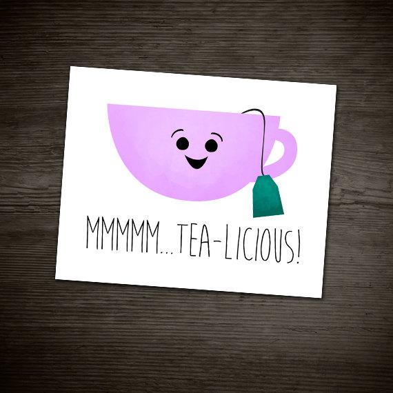 Mmmmm Tea-licious Digital 8x10 Printable Poster Funny