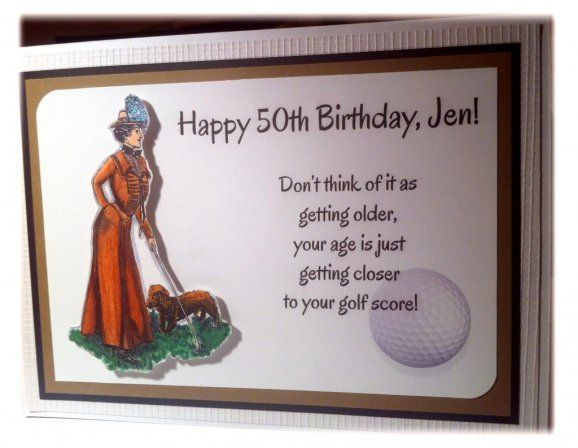 A 50th Birthday Card For An Awesome Lady Golfer Globug Ideas 50th Birthday Cards Birthday Cards 50th Birthday