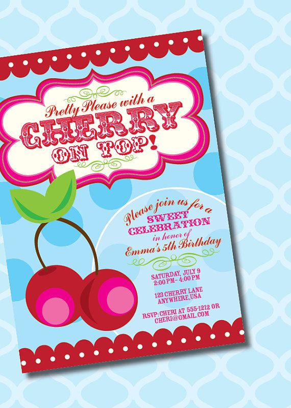 Diy Printable Pretty Please With A Cherry On Top Birthday Invitation