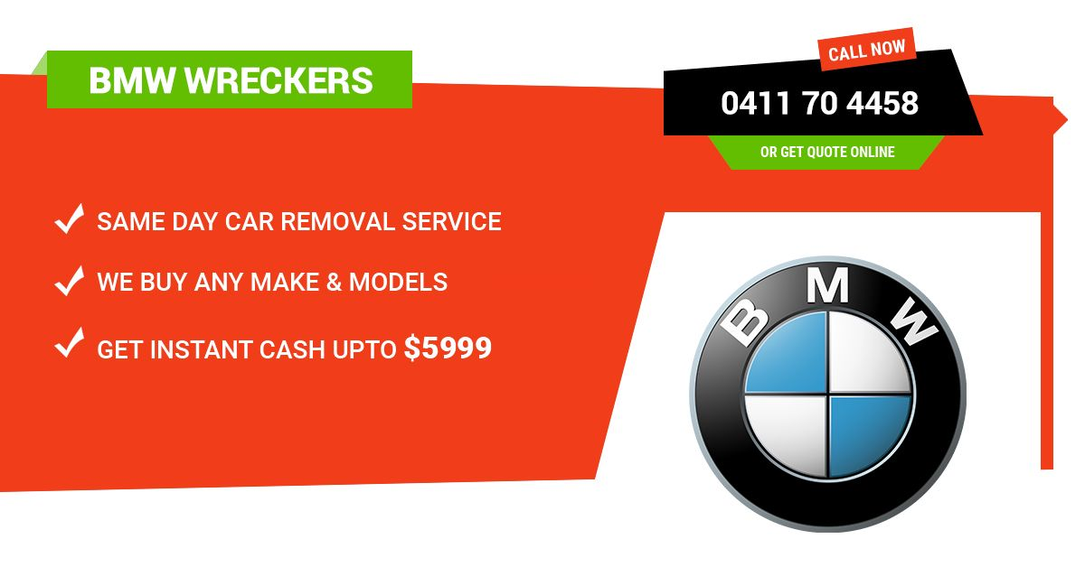 Grab the best car wrecker offers in Melbourne. Cash for Cars VIC BMW ...