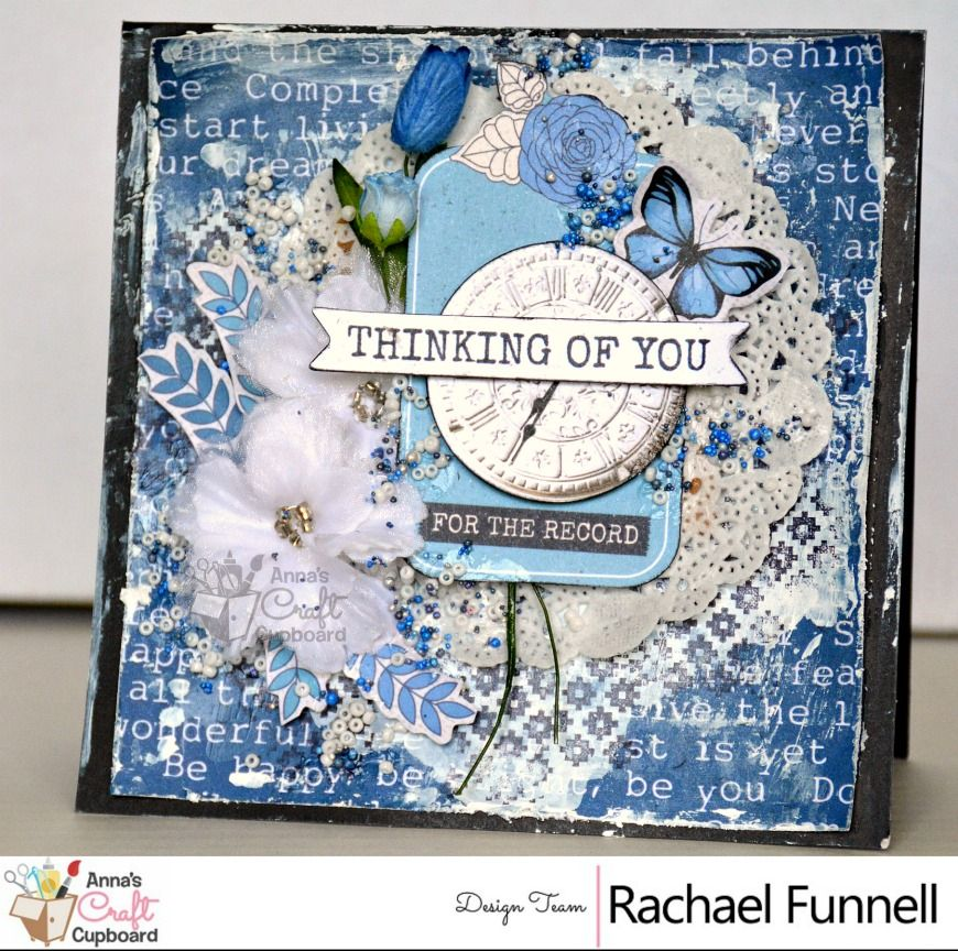 Our final share of Rachael's creative projects using Kaisercraft's 'Indigo Skies' is another stunning card 'Thinking of You'. By visiting the Anna's blog you will be able to view all of the inspiring work by Rachael and our other DT members.  #scrapbooking #annascraftcupboard #annasdtmember #scrapbookinglayout #ilovescrapbooking #papercraft #papercrafting #papercraftingsupplies #scrapbookingsupplies #kaisercraft #indigoskies #annasDTextraordinaire #mixedmedia #handmadecard #handmadecraft