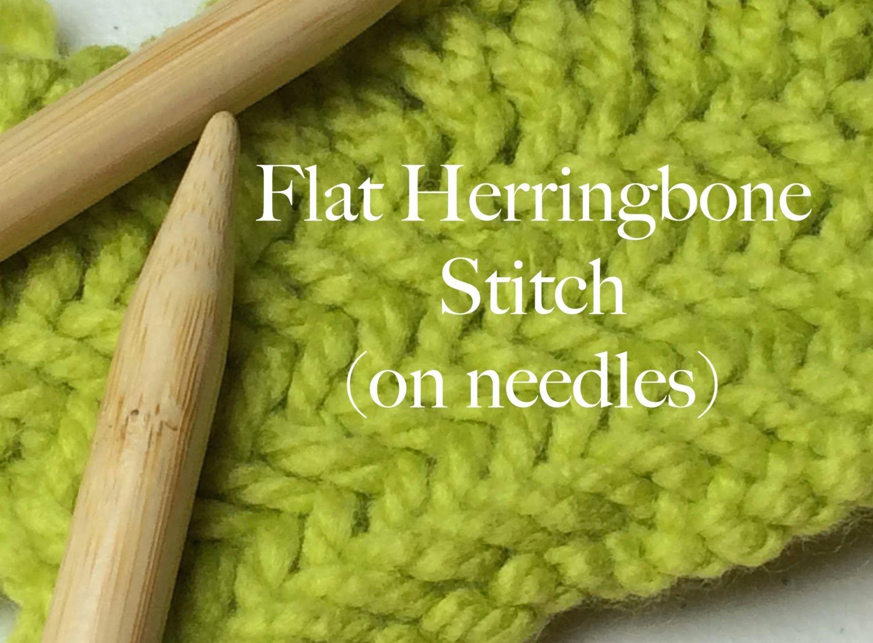 Flat Herringbone Stitch on Needles - How to Knit