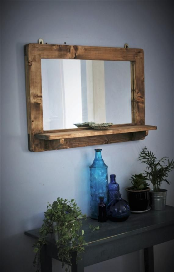 Pin By Rose On Repisas De Madera In 2020 Mirror With Shelf Wood Framed Mirror Wood Mirror