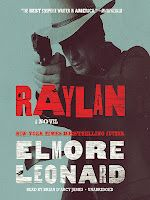 Raylan by Elmore Leonard. Provo librarian pick.