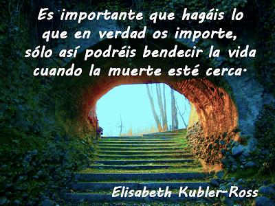 Lecciones Para Amar Frase Sobre La Vida Elisabeth Kubler