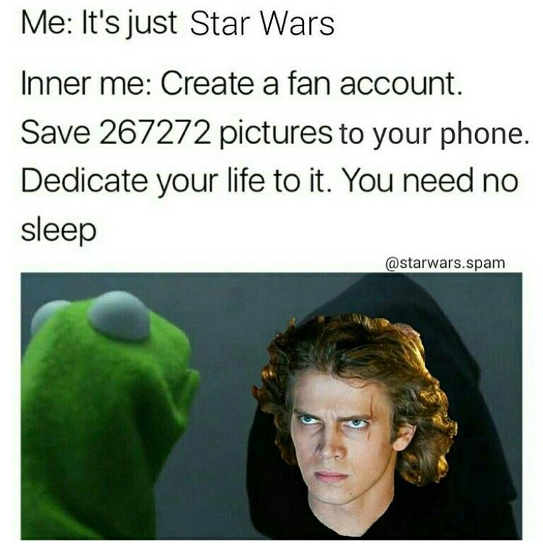 Me It S Just Star Wars Inner Me Create A Fan Account Save 267272 Pictures To Your Phone Dedicate Your Life Star Wars Humor Star Wars Memes Star Wars Fandom
