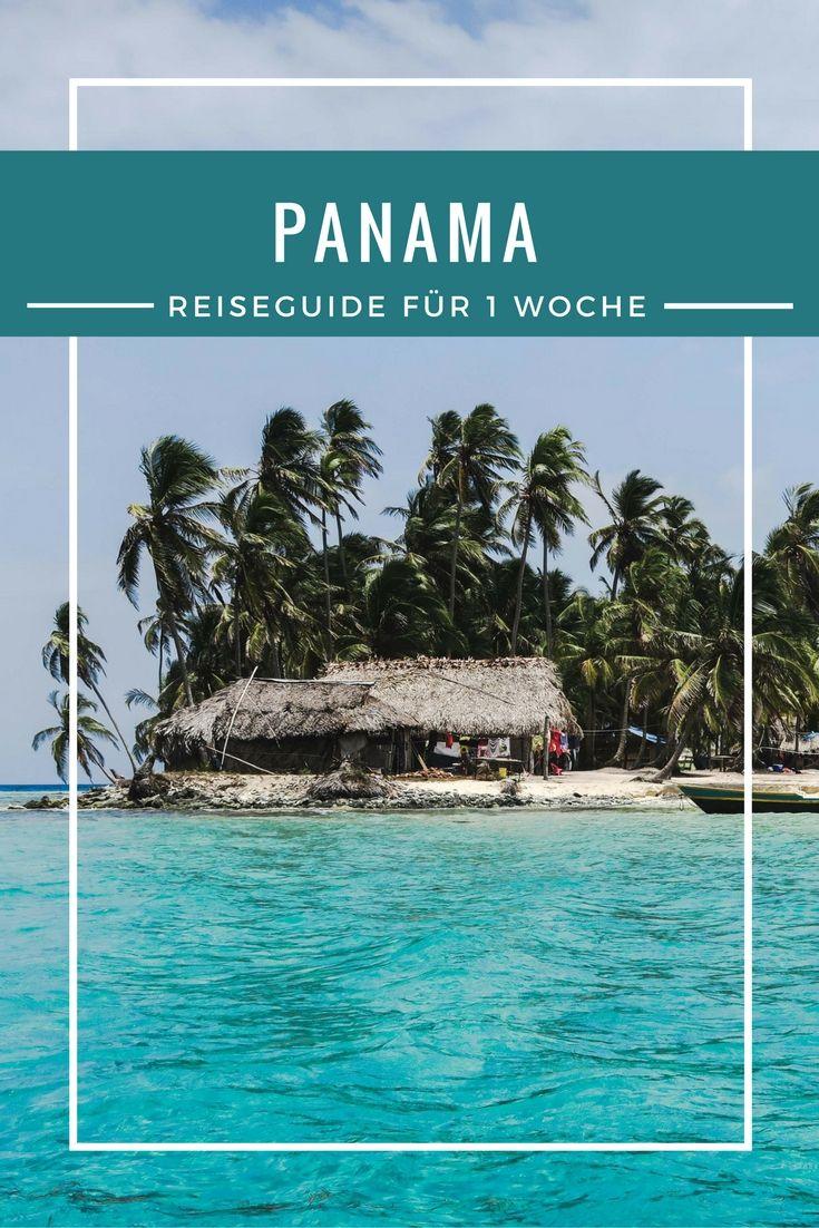 Panamas Highlights In Einer Woche Route Sehenswurdigkeiten Tipps Panama Reise Zentralamerika Reisen Panama