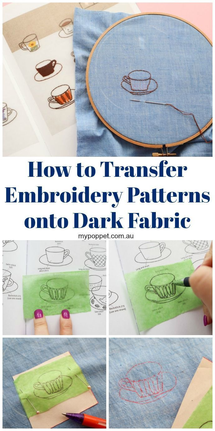 How To Transfer Embroidery Patterns Onto Dark Fabric Embroidery