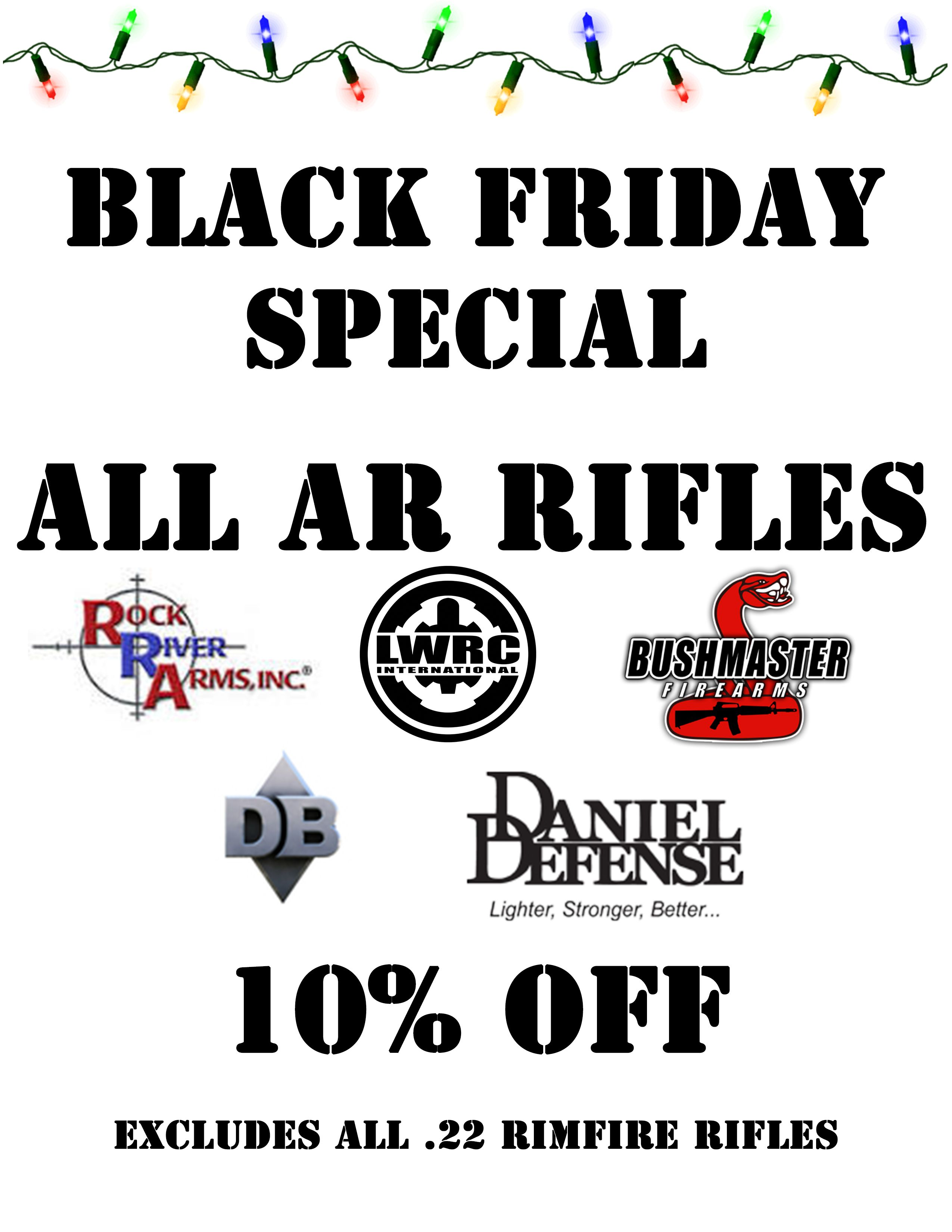 Doors Are Open Now! Black Friday At Autrey's Armory All AR Rifles are 10% OFF! The range fee is also waived for today! Some come down to shoot and stay to shop!