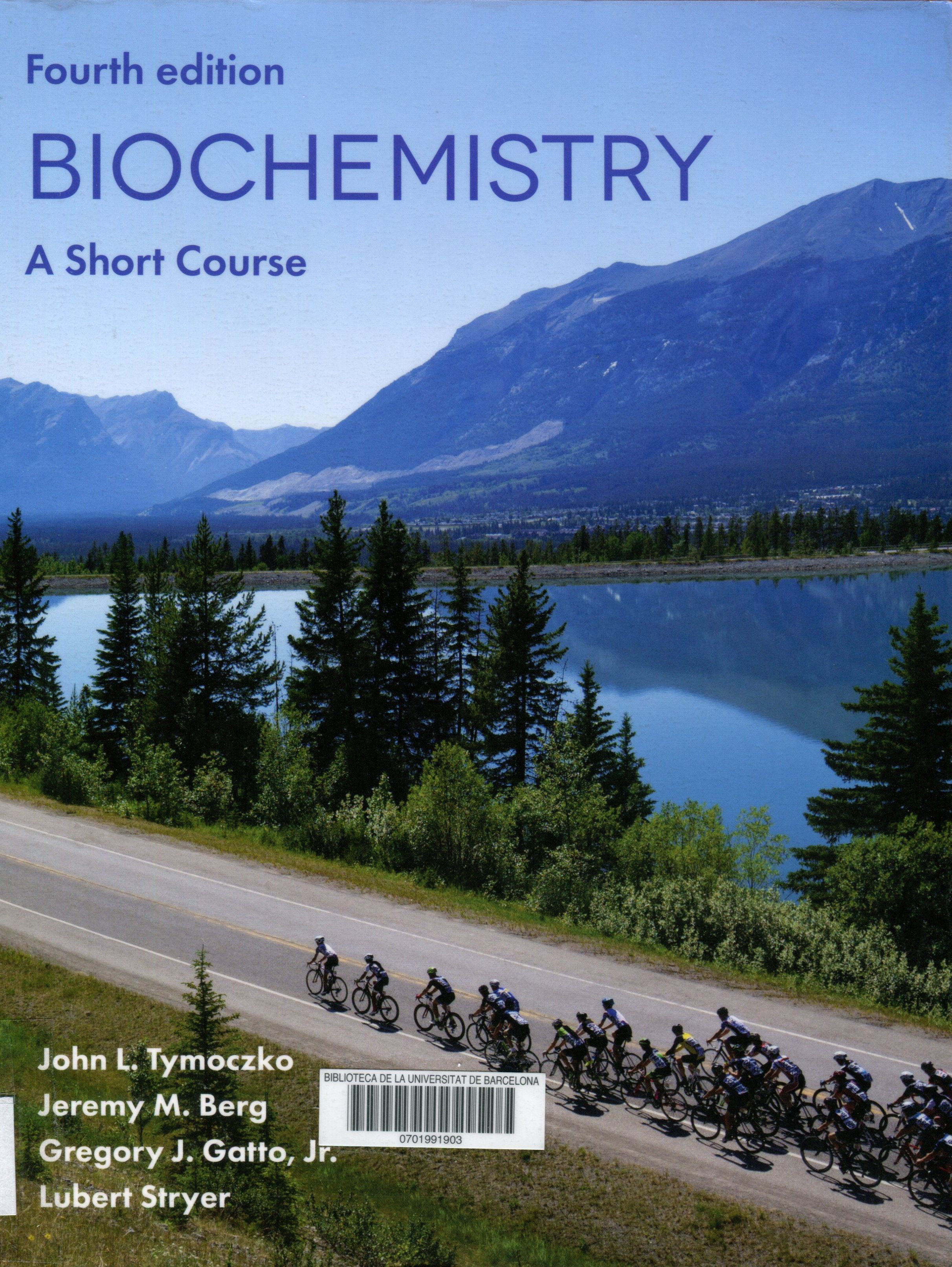 Biochemistry A Short Course John L Tymoczko Jeremy M Berg Gregory J Gatto Jr Lubert Stryer New York W H Freeman And Company 2019 Novetatscr