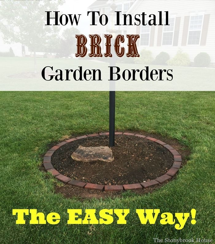 How To Install Brick Garden Borders The Easy Way Patio Landscape Plants Pinterest