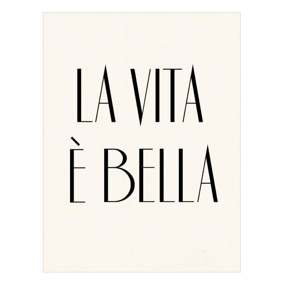 La Vita E Bella Italian Poster Print Life Is Beautiful Italian Quotes Quotes Italian Posters