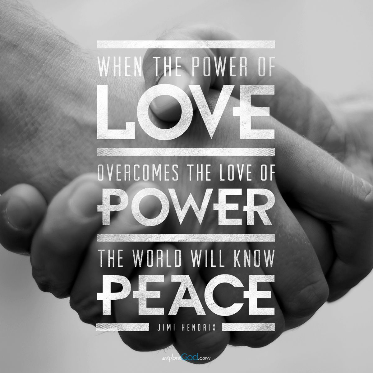 When The Power Of Love Overcomes The Love Of Power The World Will Know Peace Jimi Hendrix Quote Volunteer Quotes Quotes About God Quotes To Live By