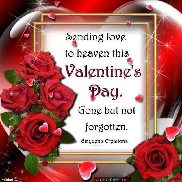 Sending love to heaven this valentines day aww pinterest sending love to heaven this valentines day m4hsunfo Choice Image