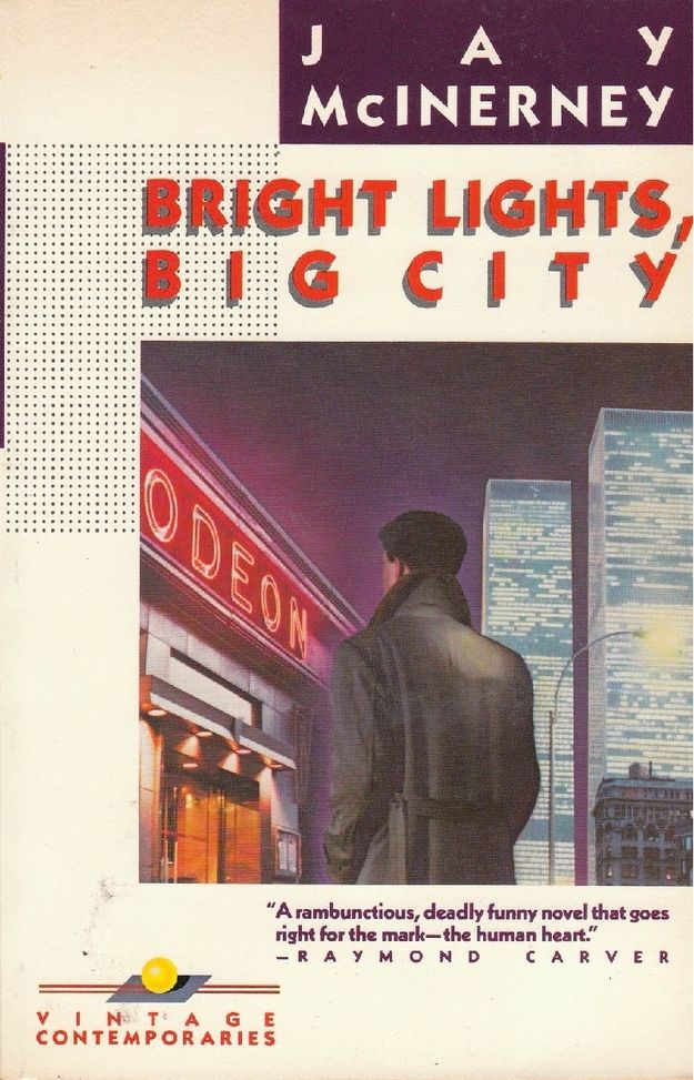 Bright Lights Big City By Jay Mcinerney Books To Read In Your 20s Books Books To Read