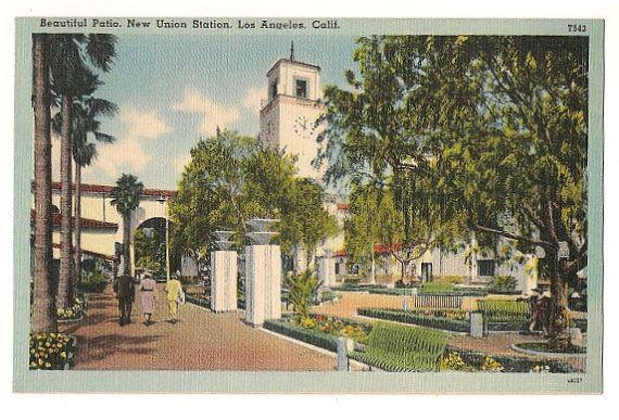 Union Station Los Angeles California Vintage Postcard Beautiful Patios Los Angeles Union Station