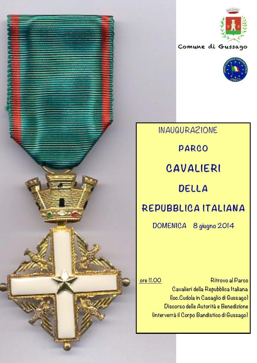 """Domenica 8 giugno inaugurazione parco """"Cavalieri della Repubblica Italiana"""" - http://www.gussagonews.it/inaugurazione-parco-cavalieri-repubblica-italiana-giugno-2014-gussago/"""