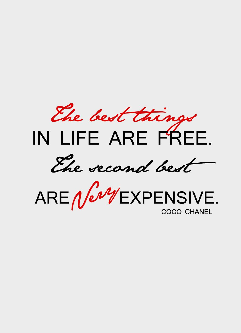 The+best+things+in+life+are+free+the+second+best+are+very+expensive.jpg (1024×1417)