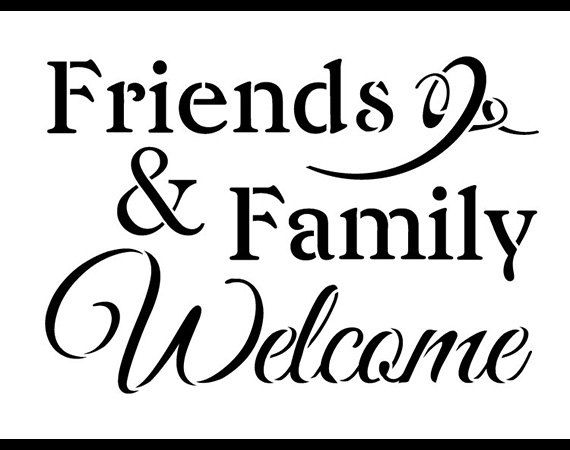 Friends and Family Welcome Word Stencil Select Size by StudioR12