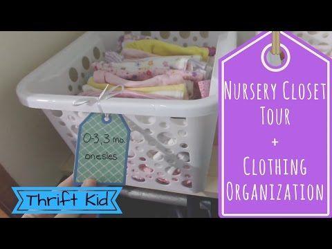 Nursery Closet Tour + Clothing Organization - YouTube