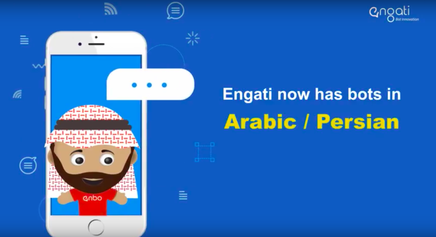 Engati now has bots in Arabic / Persian Languages  It is now