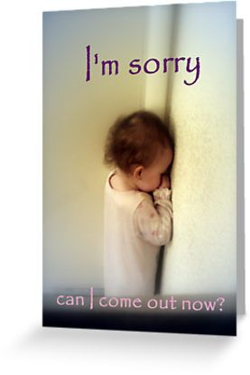 I Am Sorry Greeting Cards Cute Baby Quotes Sorry Images Baby Quotes