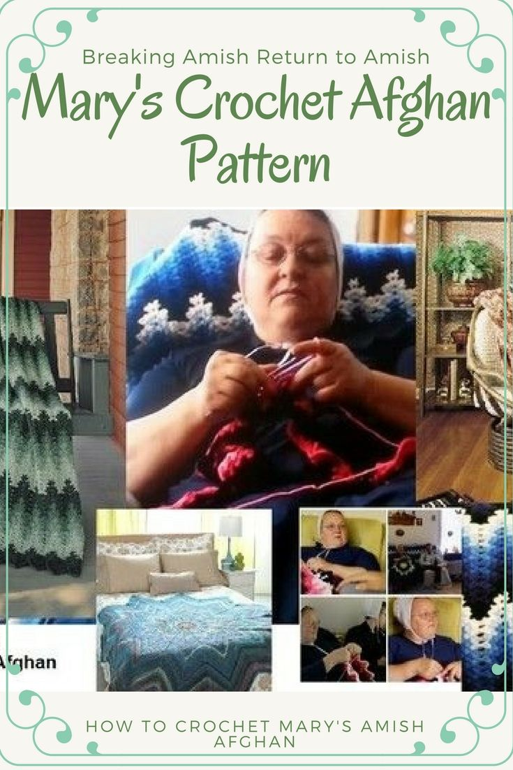 Mary's Crochet Afghan Patterns from Breaking Amish and Return to Amish #afghanpatterns