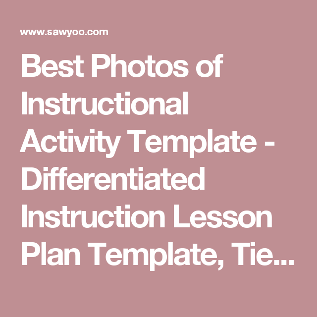 Best Photos Of Instructional Activity Template Differentiated Ins