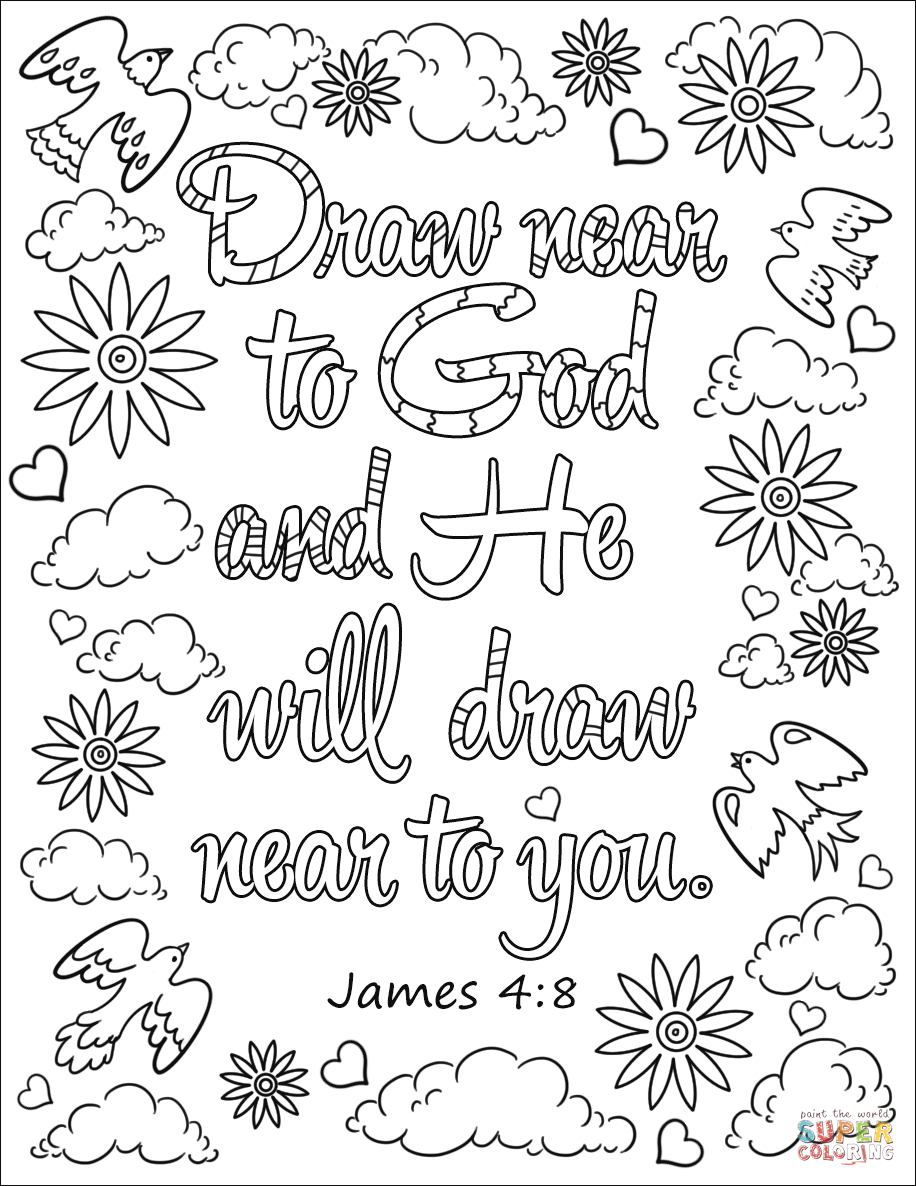 Draw Near To God And He Will Draw Near To You Coloring Page From Bible Verse Category Select Coloring Pages Inspirational Bible Coloring Pages Bible Coloring
