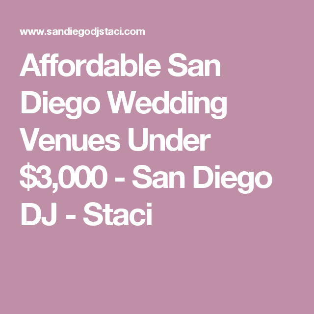 Affordable San Diego Wedding Venues Under 3000