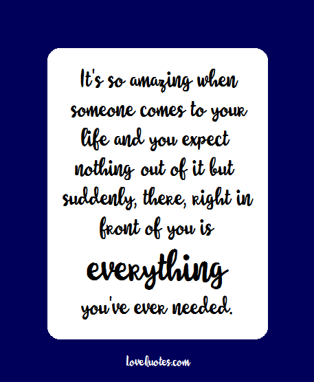 Itu0027s So Amazing When Someone Comes To Your Life And You Expect Nothing Out  Of It