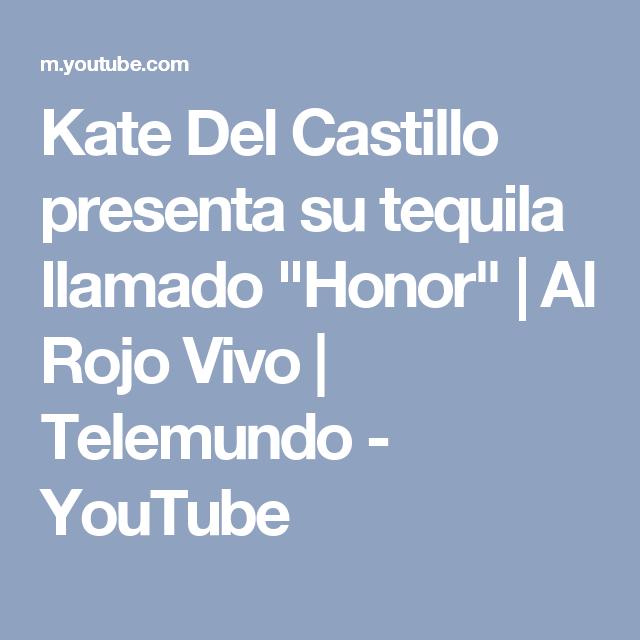 """Kate Del Castillo presenta su tequila llamado """"Honor"""" Al"""