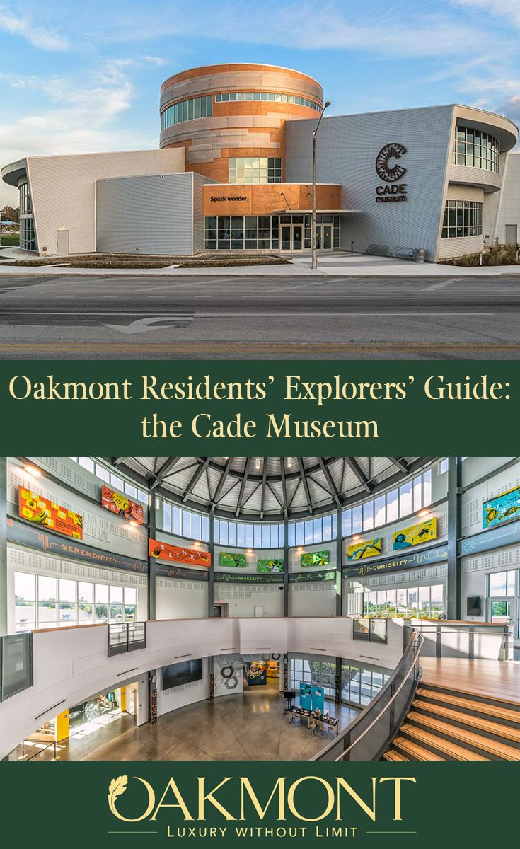 Residents' Explorers' Guide the Cade Museum Oakmont