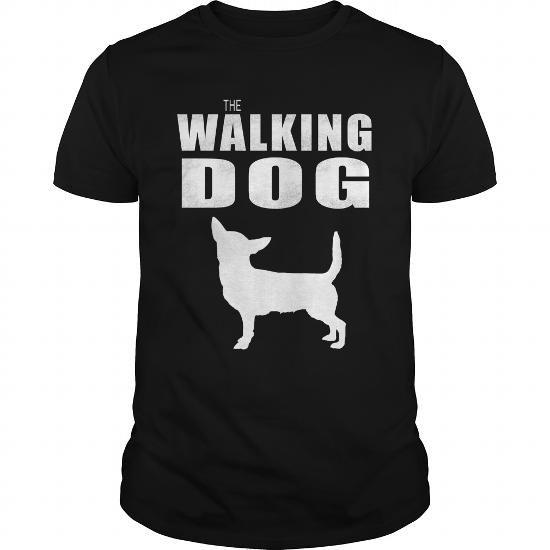 Awesome Tee  THE WALKING DOG chihuahua Shirts & Tees