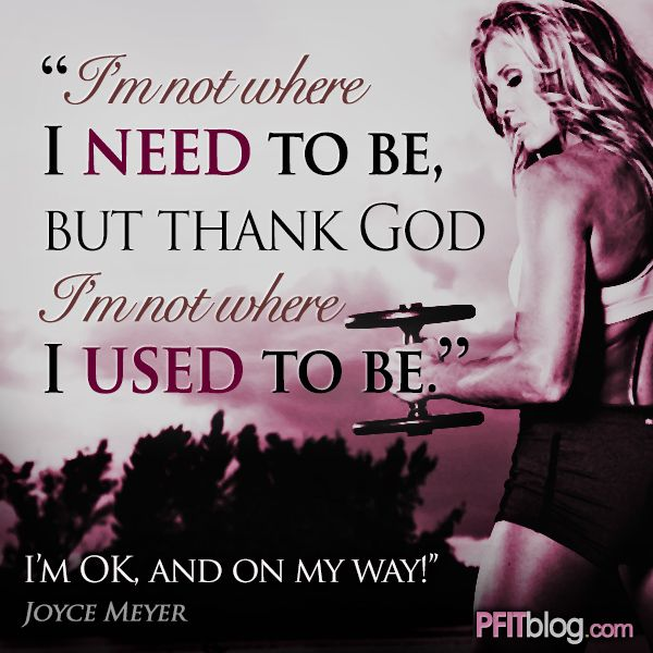 I M Ok I M On My Way With Images Fitness Quotes Motivation