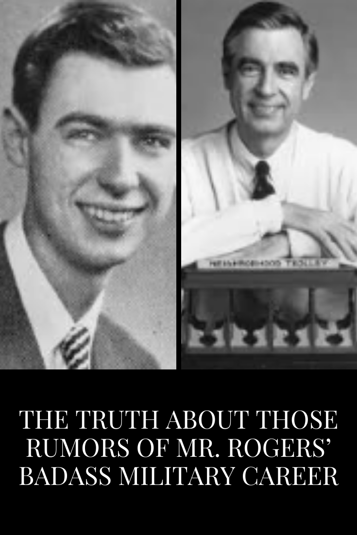 The Truth About Those Rumors Of Mr Rogers Badass Military Career Truth Words Funny Jokes